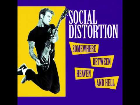 Social Distortion  Somewhere Between Heaven and Hell Full Album