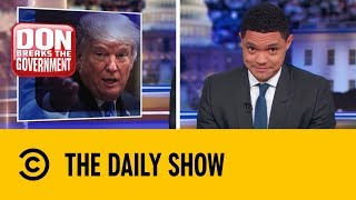 How Long Will the Government Shutdown Last? | The Daily Show With Trevor Noah