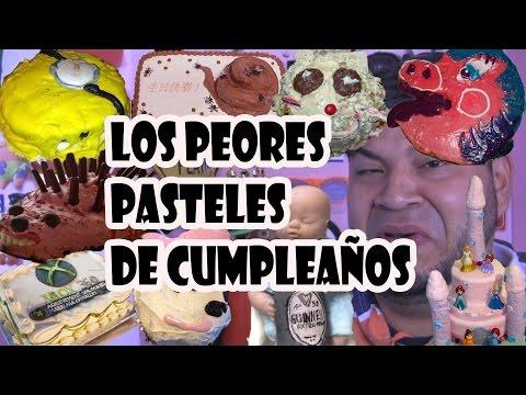 LOS PEORES PASTELES DE CUMPLEAÑOS