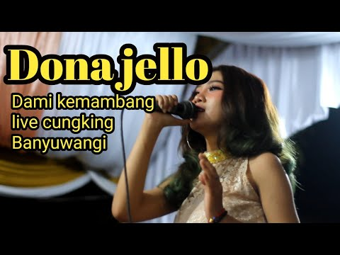 Download Donna jello _ Dami kemambang   live Mp4 baru