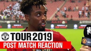 Manchester United | Tour 2019 | Tottenham Hotspur | Angel Gomes Post Match Reaction | ICC