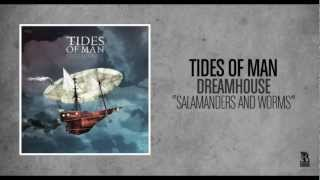 Watch Tides Of Man Salamanders And Worms video