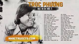 Nhạc sĩ Trúc Phương - Những bài nhạc vàng bolero hay nhất (Thu âm trước 1975)