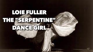 Loie Fuller The 34 Serpentine 34 Dance Girl