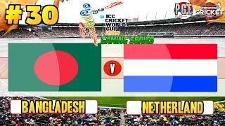 ICC Cricket World Cup 2015 (Gaming Series) - Pool B Match 30 Bangladesh vs Netherlands