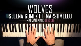Download Lagu How To Play: Selena Gomez ft. Marshmello - Wolves | Piano Tutorial Lesson + Sheets Gratis STAFABAND