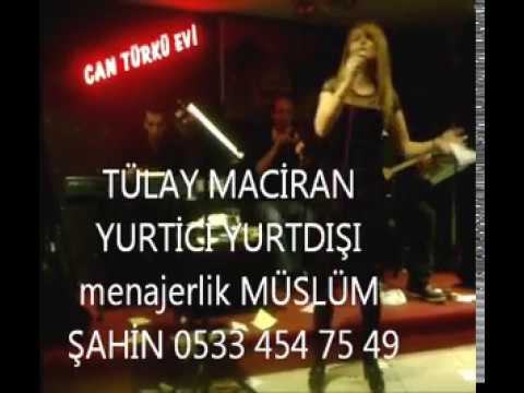 Can Türkü Evi_den videolar_ TÜLAY MACİRAN acele etme gönül _ mutlumusun _HQ_.