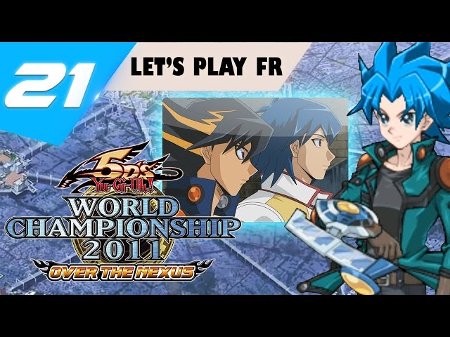 |21| Le fou rire le plus débile de ma vie xD // Yu-Gi-Oh! WC 2011 Over The Nexus