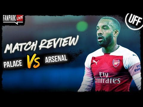 Crystal Palace 2-2 Arsenal - Goal Review - FanPark Live