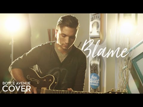Blame - Calvin Harris ft. John Newman (Boyce Avenue cover) on iTunes & Spotify