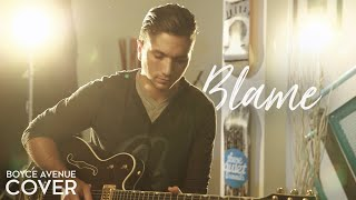 download musica Blame - Calvin Harris ft John Newman Boyce Avenue cover on Apple & Spotify