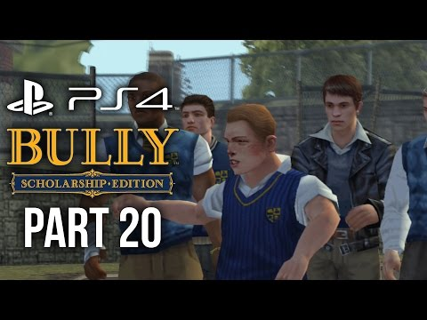 Bully PS4 Gameplay Walkthrough Part 20 - RULE THE SCHOOL