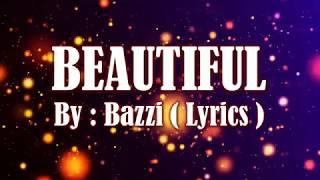 Bazzi - Beautiful Lyrics