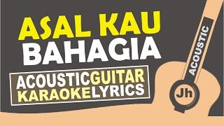 Armada - Asal kau bahagia ( Karaoke Acoustic )