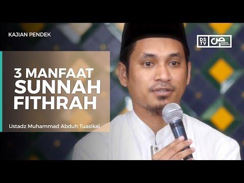 Tiga Manfaat Sunnah Fitrah - Ustadz M Abduh Tuasikal