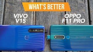 Vivo V15 vs OPPO F11 Pro [What's Better? Ep.3]