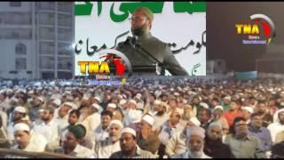 ASAD UDDIN OWASI LATEST SPEACH MUSLIM PERSONAL LAW AT DARUSSALAM...