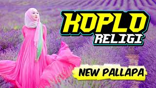 Album KOPLO RELIGI Spesial NEW PALLAPA Terbaru April 2018
