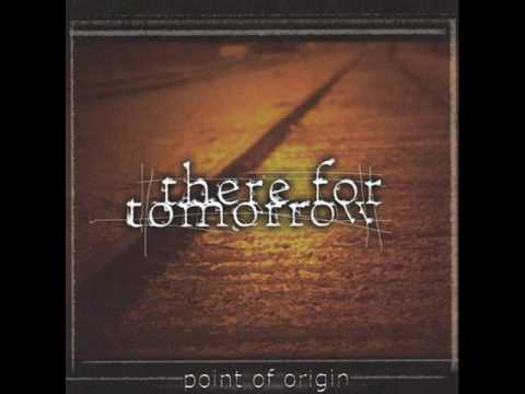 There For Tomorrow - Left All Alone