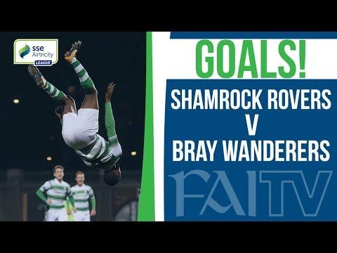 GOALS: Shamrock Rovers v Bray Wanderers