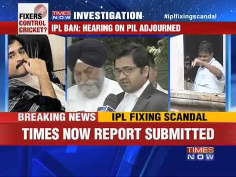 IPL Spot Fixing: TIMES NOW report used as evidence