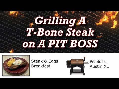 How To Grill A Steak On A Pellet Grill - Smoke A T-Bone On A Pit Boss Wood Pellet Grills