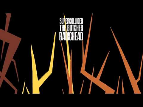 Radiohead - The Butcher