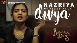 Nazriya speaks about Divya