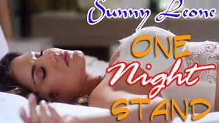 UNCENSORED SUNNY LEONE HOT SCENE ONE NIGHT STAND