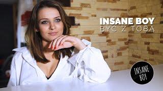 Insane Boy - Być z Tobą