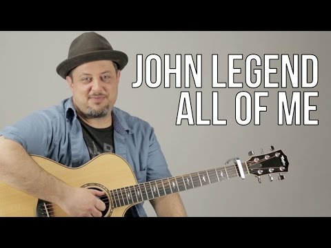 How To Play John Legend - All Of Me
