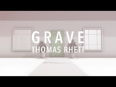 Thomas Rhett  Grave Lyric Version