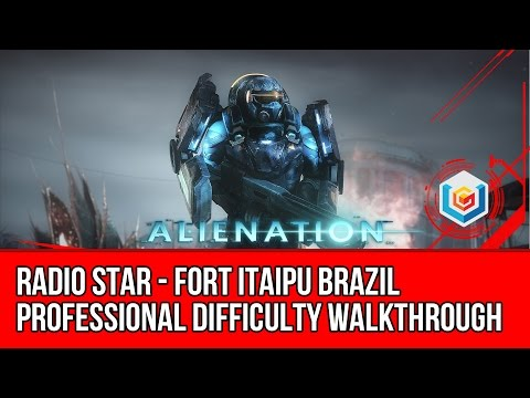 Alienation Walkthrough Radio Star Fort Itaipu Brazil - Professional Difficulty Gameplay Let's Play