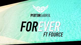 Pieter Gabriel - FOREVER ft FOURCE (official audio)