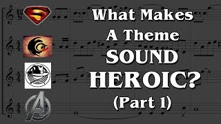 What Makes A Theme Sound Heroic? - Part 1 (Featuring 12tone)