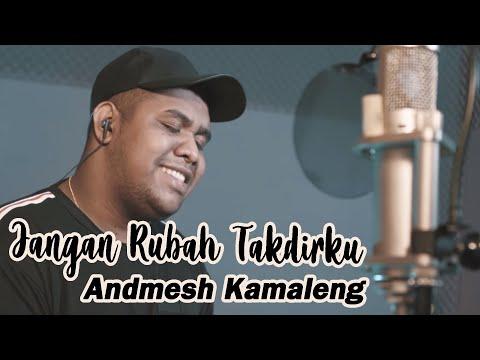 Andmesh Kamaleng - Jangan Rubah Takdirku ( Live Studio )