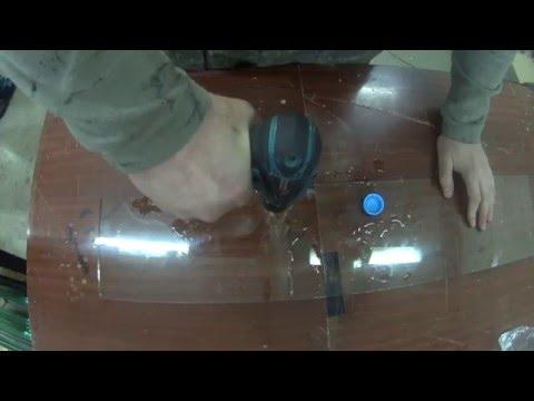 Как засверлить лобовое стекло в домашних условиях