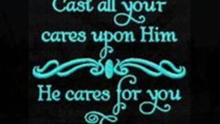 HE CARES FOR ME by Kent Clifford Cooley