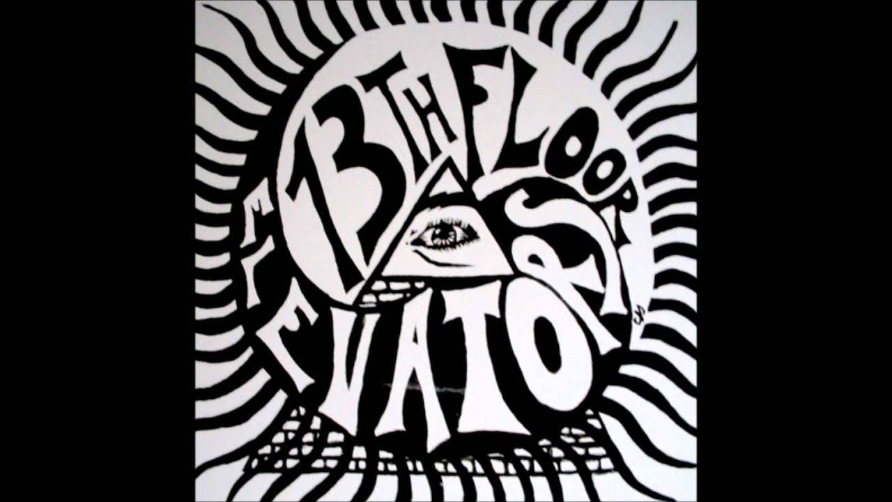 You 39 re gonna miss me 13th floor elevators youtube for 13th floor band