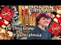 Do They Know It S Christmas Band Aid Cover Featuring Friends mp3