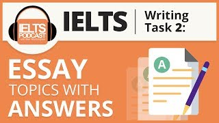 IELTS Essay Topics with Answers (writing task 2)