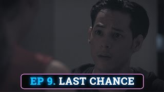 Episode #9 | Last Chance | Forever Sucks Season 2