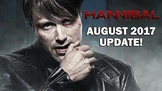 Hannibal Season 4 August 2017 Update