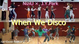 NiziU When We Disco コラボ  NiziU × J.Y.Park