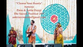 "Download Lagu ""Choose your Raasta"" by Antoine, Prem & Anita - Live at the Sacred, Pushkar 2018 Gratis STAFABAND"