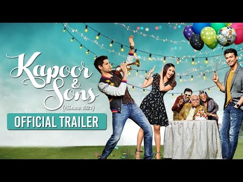 Kapoor And Sons Official Trailer
