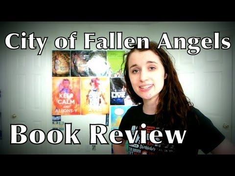The Mortal Instruments: City of Fallen Angels by Cassandra Clare Review