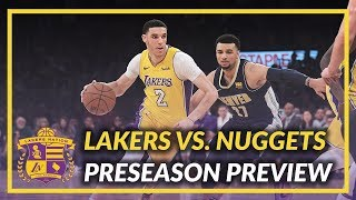 Lakers Nation Preview: Lakers vs Nuggets Game 1 of the Preseason