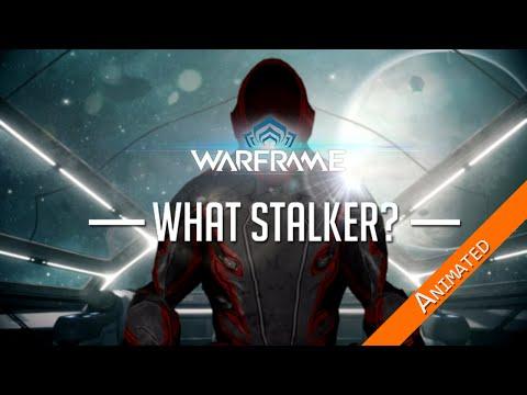 Warframe - What Stalker? -