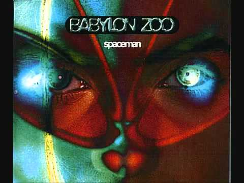 Babylon zoo - Spaceman